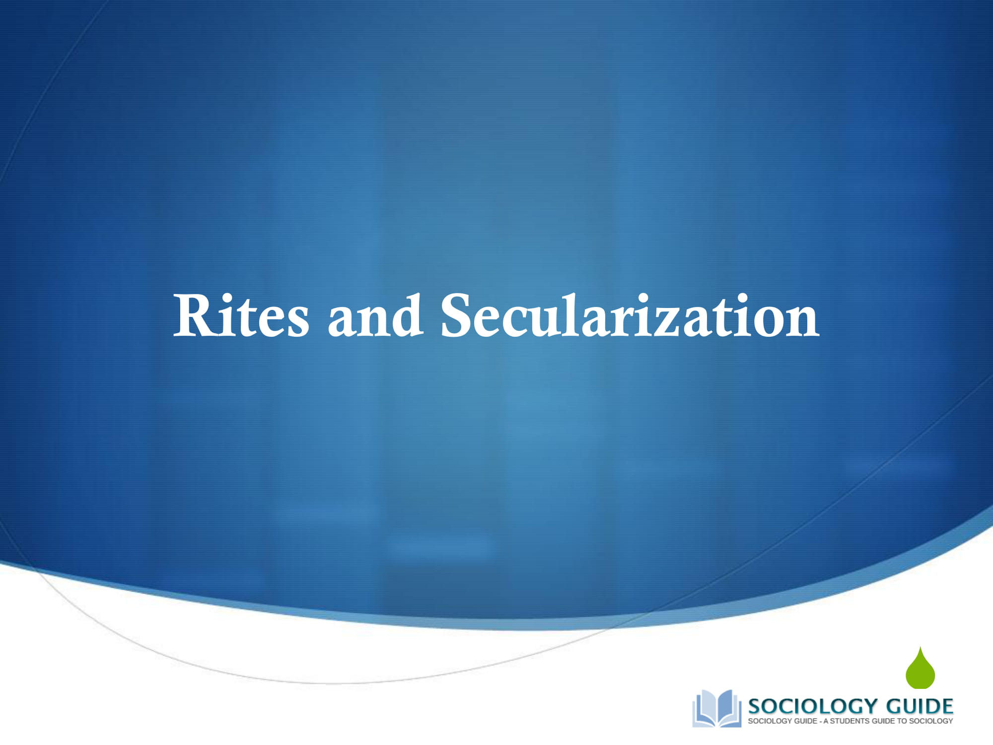 Rites and secularization